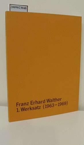 9783882704655: Der 1. Werksatz (1963-1969) von Franz Erhard Walther (Schriften zur Sammlung des Museums für Moderne Kunst Frankfurt am Main) (German Edition)