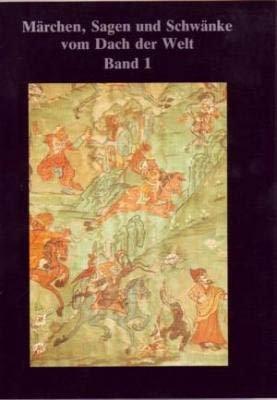 9783882800128: Märchen, Sagen und Schwänke vom Dach der Welt: Tibetisches Erzählgut in deutscher Fassung (Beiträge zur tibetischen Erzählforschung)