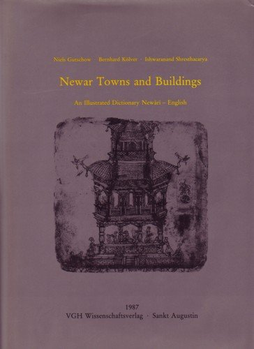 9783882800289: Newar towns and buildings: An illustrated dictionary Newari-English (Nepalica)