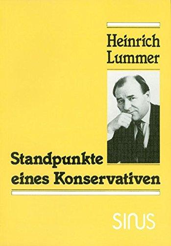 Standpunkte eines Konservativen (Gegenwart und Zeitgeschichte) (German Edition): Heinrich Lummer