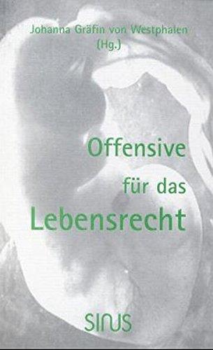 Offensive für das Lebensrecht: Johanna von Westphalen
