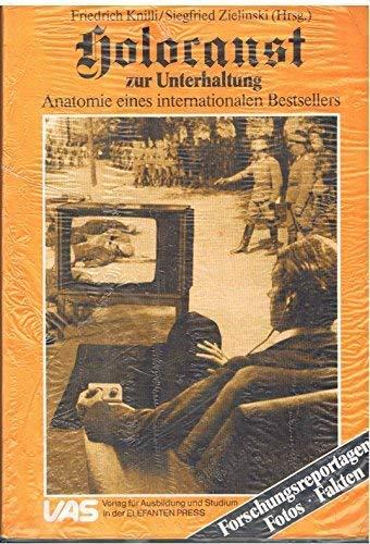 9783882900125: Holocaust zur Unterhaltung: Anatomie eines internationalen Bestsellers : Fakten, Fotos, Forschungsreportagen (German Edition)