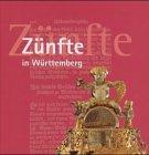 9783882942972: Zünfte in Württemberg