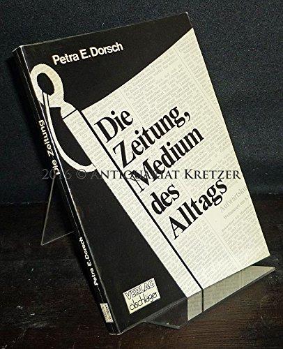 9783882951073: Die Zeitung, Medium des Alltags. Monographie zum Zeitungsstreik