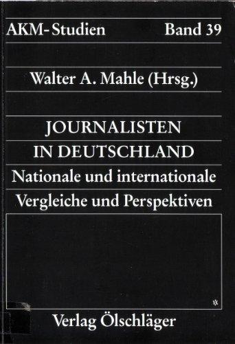 9783882952087: Journalisten in Deutschland: Nationale und internationale Vergleiche und Perspektiven (AKM-Studien) (German Edition)