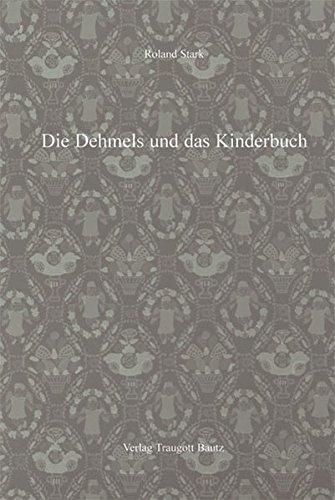 Die Dehmels und das Kinderbuch.: Stark, Roland: