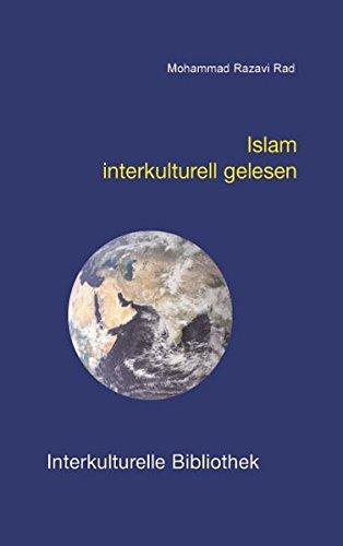 Islam interkulturell gelesen IKB 8: Rad, Mohammad Razavi