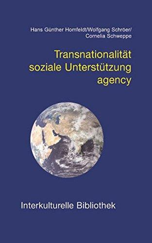 Transnationalität, soziale Unterstützung, agency IKB 28: Hans G�nther Homfeldt/Wolfgang ...