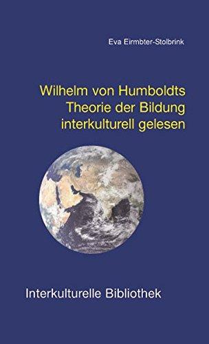Wilhelm von Humboldt interkulturell gelesen IKB 29: Eirmbter-Stolbrink, Eva