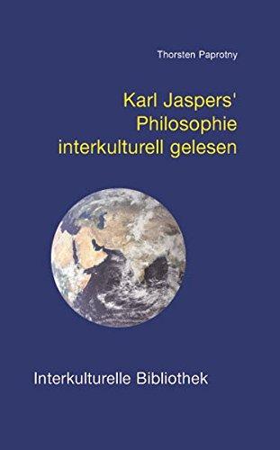 Karl Jaspers' Philosophie interkulturell gelesen IKB 33: Paprotny, Thorsten