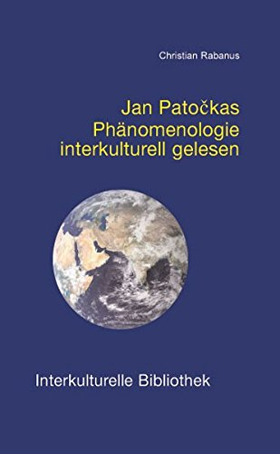 Jan Patockas Phänomenologie interkulturell gelesen IKB 37: Rabanus, Christian