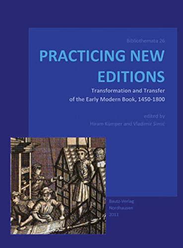 Practicing New Editions: Hiram Kümper