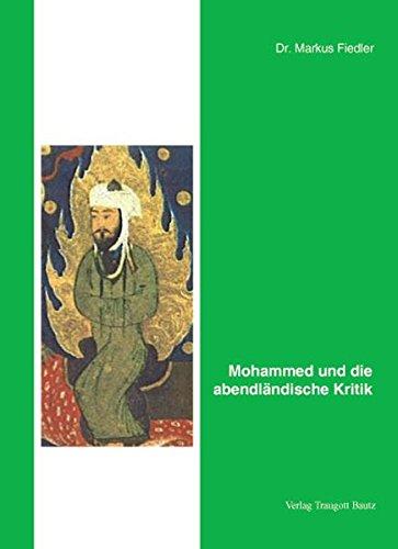 Mohammed und die abendländische Kritik: Markus Fiedler