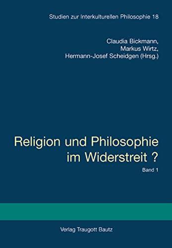 9783883094670: Religion und Philosophie im Widerstreit? - Broschierte Ausgabe: Internationaler Kongress an der Universität zu Köln, 13.-16. Juli 2006. Band 1 und 2