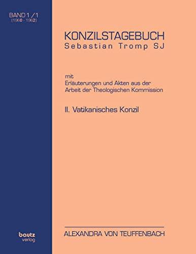 9783883095684: Konzilstagebuch Sebastian Tromp S.J. mit Erläuterungen und Akten aus der Arbeit der Kommission für Glauben und Sitten II. Vatikanisches Konzil