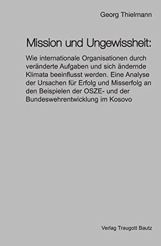 Mission und Ungewissheit:: Georg Thielmann