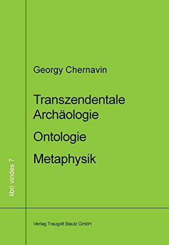 9783883096810: Transzendentale Arch�ologie - Ontologie - Metaphysik: Methodologische Alternativen in der ph�nomenologischen  Philosophie Husserls