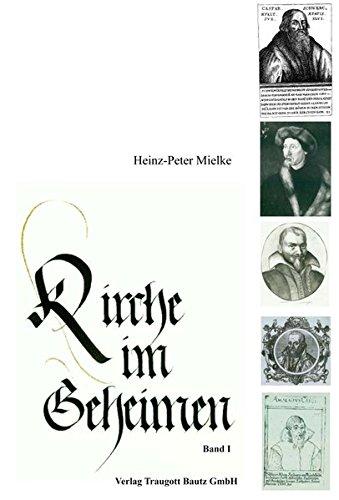 Kirche im Geheimen. 2 Bände: Heinz-Peter Mielke