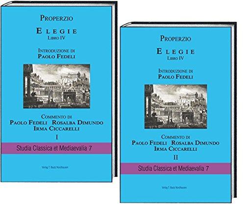 PROPERZIO ELEGIE Libro IV - Band 1: Paolo Fedeli