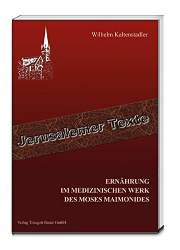 9783883099606: Ern�hrung im medizinischen Werk des Moses Maimonides: Medikamente im Asthmawerk von Maimonides