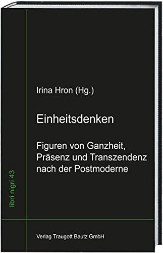 Einheitsdenken: Irina Hron