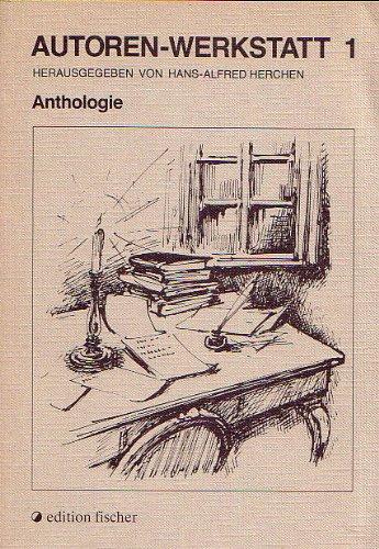 Autoren-Werkstatt: Anthologie: Herchen Hans A.