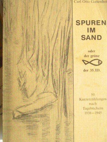 9783883235493: Spuren im Sand: 50 kurzerzählungen nach Tagebüchern 1938-1945 (Edition Fischer)