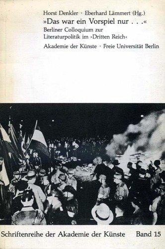 9783883319360: Das war ein Vorspiel nur--: Berliner Colloquium zur Literaturpolitik im