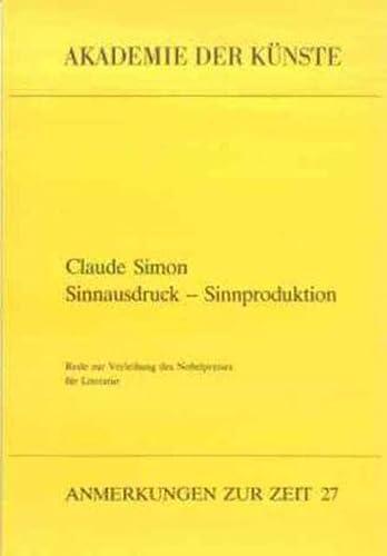 Sinnausdruck, Sinnproduktion (Anmerkungen zur Zeit) (German Edition) (3883319511) by Simon, Claude