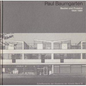 9783883319544: Paul Baumgarten: Bauten und Projekte 1924-1981 (Livre en allemand)