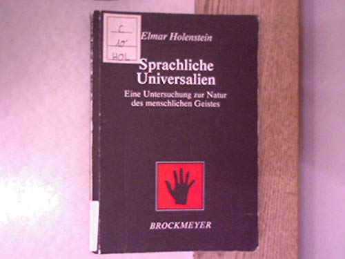 9783883394190: Sprachliche Universalien: Eine Untersuchung zur Natur des menschlichen Geistes (Bochumer Beiträge zur Semiotik) (German Edition)