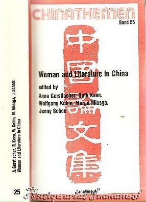 Woman and literature in China (Chinathemen)