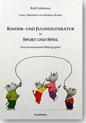 Kinder- und Jugendliteratur zu Sport und Spiel: Rolf Gessmann