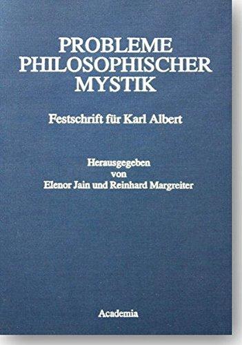 Probleme philosophischer Mystik Festschrift für Karl Albert zum siebzigsten Geburtstag: Jain, ...