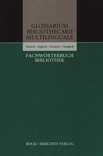 Fachwörterbuch Bibliothek. Deutsch - Englisch - Russisch - Georgisch: Engelbert Plassmann