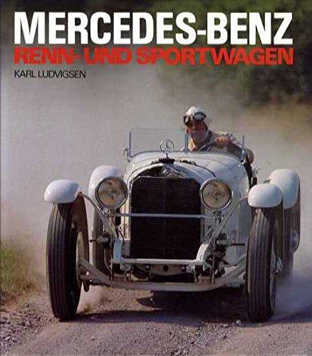 9783883501512: Mercedes-Benz Renn- und Sportwagen