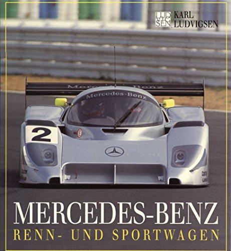 9783883501628: Mercedes-Benz Renn- und Sportwagen