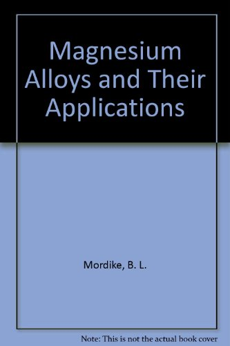 9783883551845: Magnesium Alloys and Their Applications