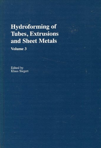 9783883553214: Hydroforming of Tubes, Extrusions and Sheet Metals (Volume 3)