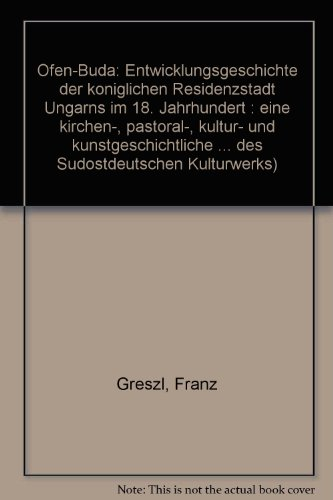 Veröffentlichungen des Südostdeutschen Kulturwerks : Reihe B,: Greszl, Franz: