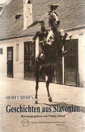 9783883561462: Geschichten aus Slavonien: Prosa (Veröffentlichungen des Südostdeutschen Kulturwerks) (German Edition)
