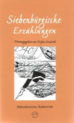 Siebenbürgische Erzählungen: Stefan Sienerth
