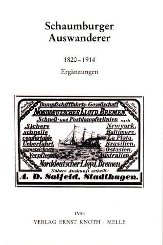 Schaumburger Auswanderer, 1820-1914: Erganzungen (Schaumburger Studien) (German: Heike Matzke