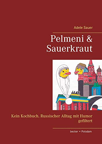 9783883720623: Pelmeni & Sauerkraut