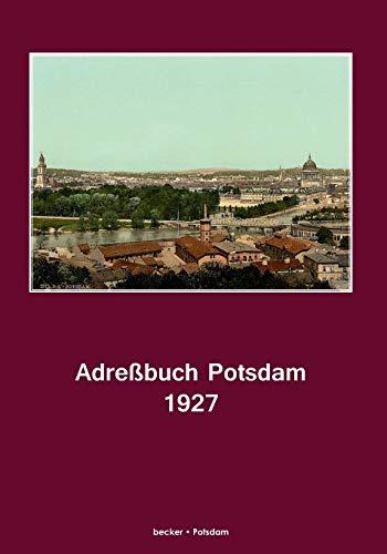 Adreßbuch Potsdam für 1927: Hayn' s Erben Potsdam