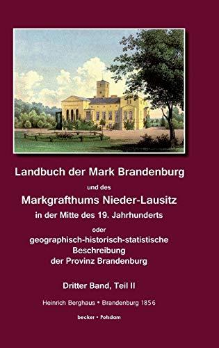 Landbuch der Mark Brandenburg und des Markgrafthums Nieder-Lausitz. Band III, Teil II, Brandenburg ...