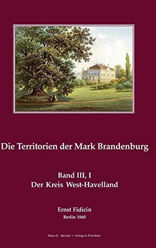 9783883721200: Der Kreis Westhavelland, Berlin 1860: Die Territorien der Mark Brandenburg, Band III,I Berlin 1860
