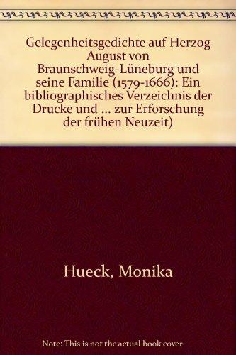 Gelegenheitsgedichte auf Herzog August von Braunschweig-Lüneburg und seine Familie (1579 - ...