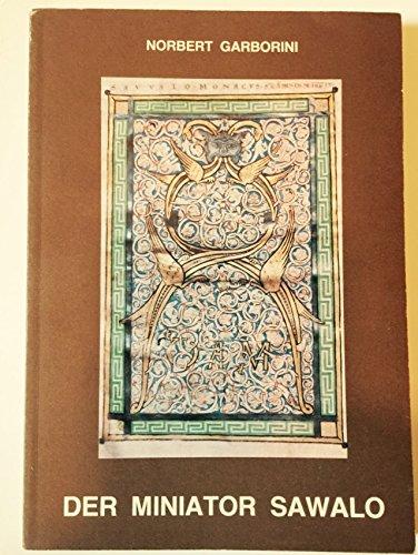 9783883750002: Der Miniator Sawalo und seine Stellung innerhalb der Buchmalerei des Klosters Saint-Amand (German Edition)