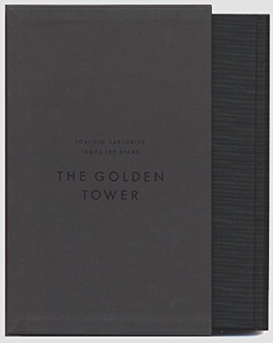 The Golden Tower: James L Byars